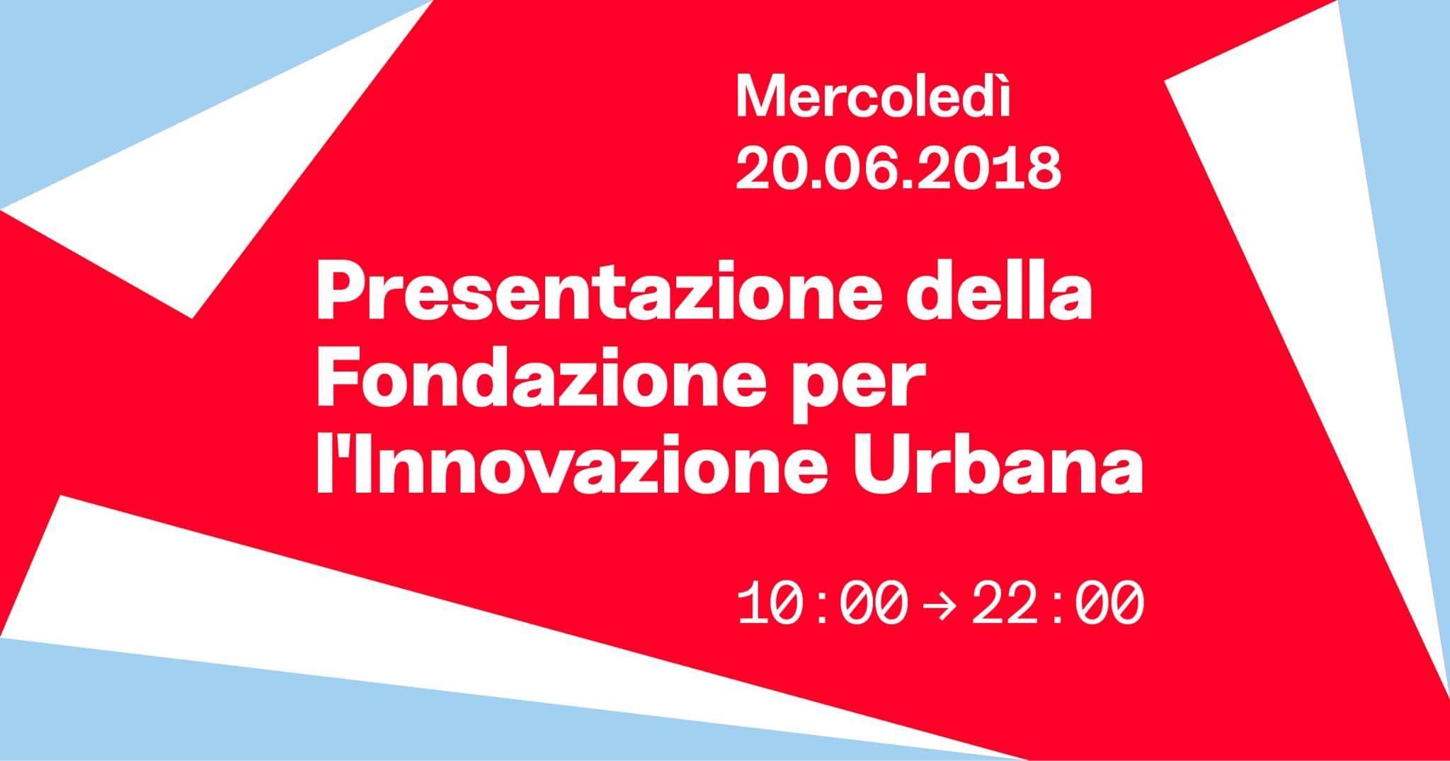 Presentazione della Fondazione per l'Innovazione Urbana